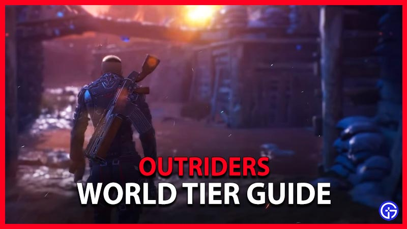 World Tier Outriders Demo