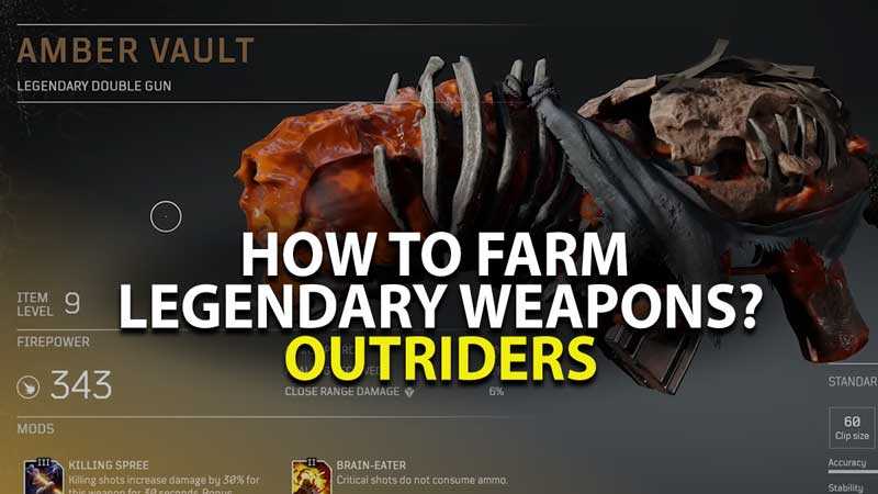 Farm Legendary Weapons - Outriders