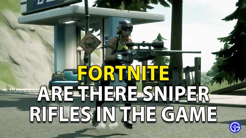 Are there Sniper Rifles in Fortnite Season 6