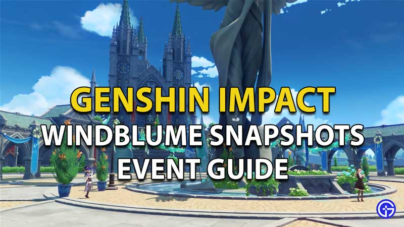How to complete the Windblume Snapshots event in Genshin Impact