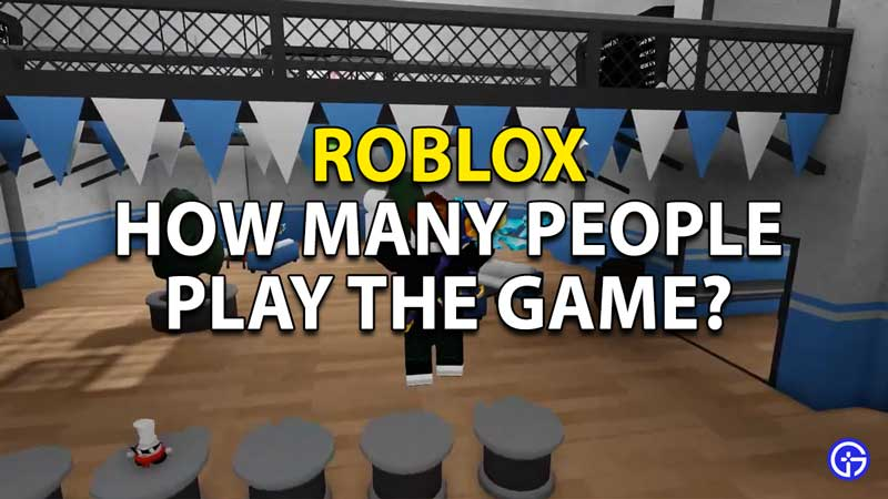 How many Players are on Roblox?