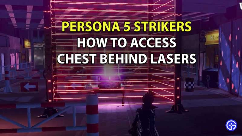 How To Open Chest Behind Lasers In Persona 5 Strikers