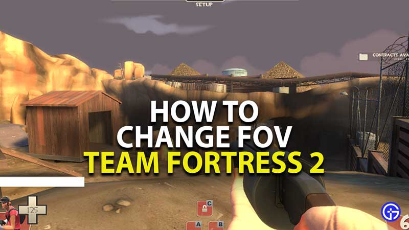 how to change fov in team fortress 2