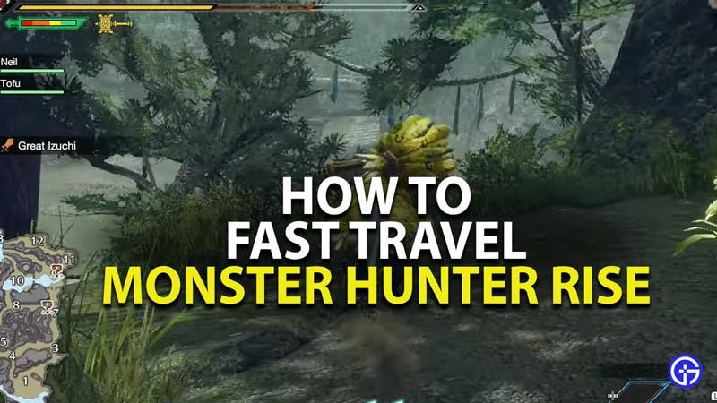 how to fast travel in monster hunter rise