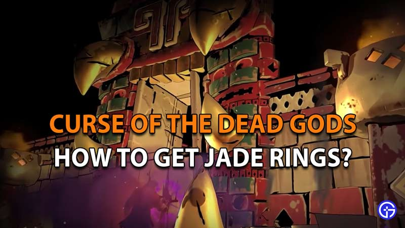 How to get Jade Rings in Curse of the Dead Gods