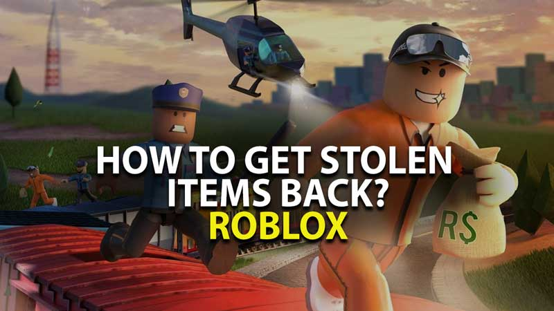 How to get Stolen Items Back; Roblox