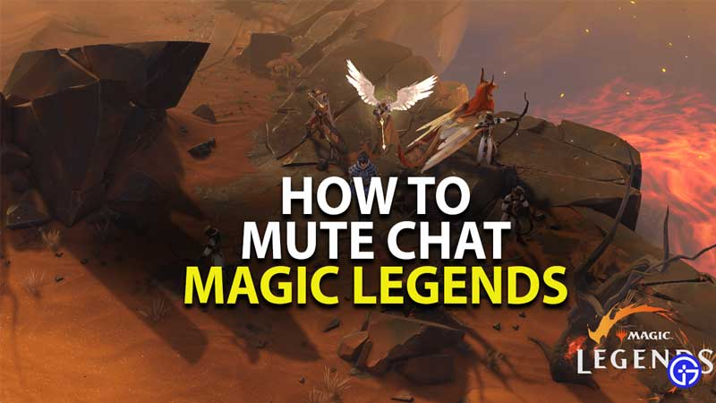 how to mute chats in magic legends