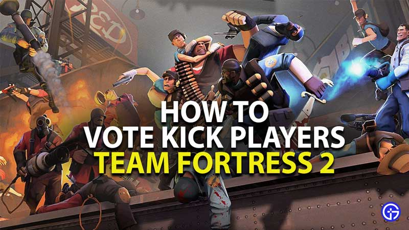 how to vote kick players in team fortress 2
