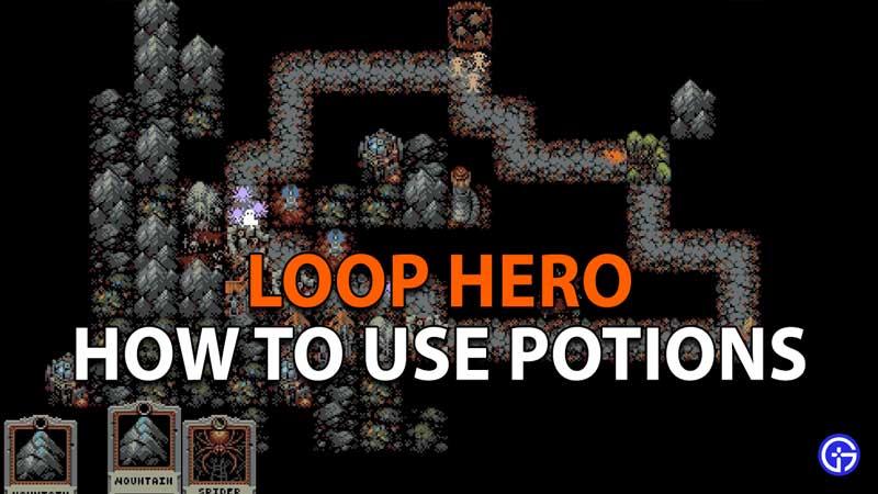 How to use Potions in Loop Hero