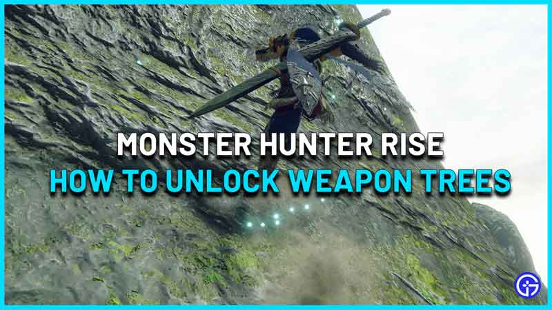 MHR How to Unlock Weapon Tree