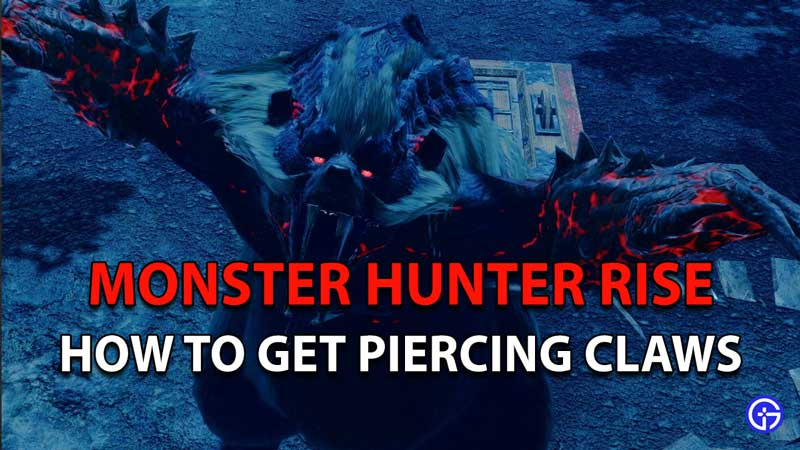 Monster Hunter Rise Piercing Claws