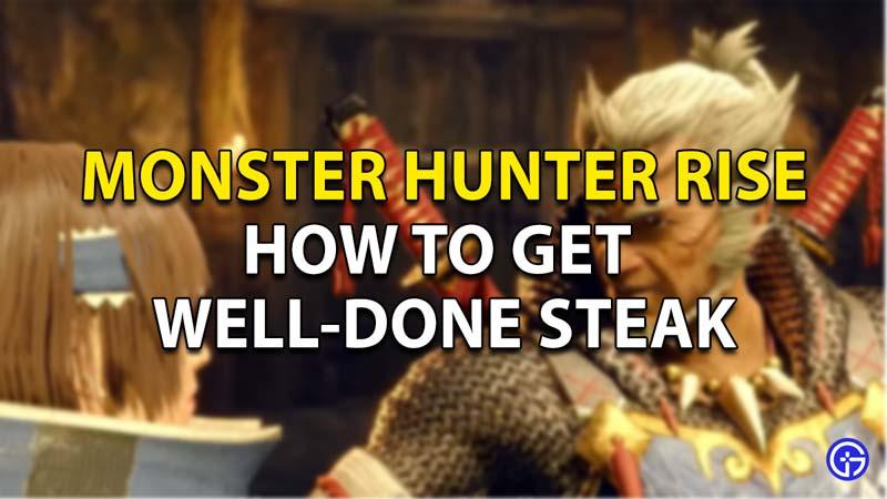 Monster Hunter Rise: How to Get Well-Done Steak for Elder Fugen