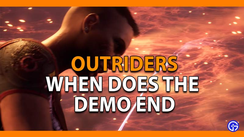 What is the end date for the Outriders demo?