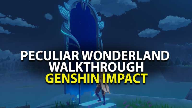 Genshin Impact: How to Complete Peculair Wonderland Guide