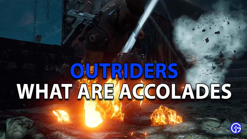 Learn more about accolades in Outriders