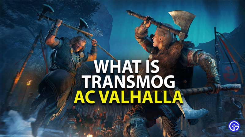 what is transmog in assassins creed valhalla