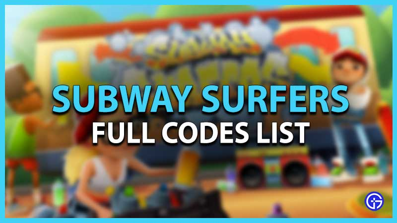All Subway Surfers Codes List