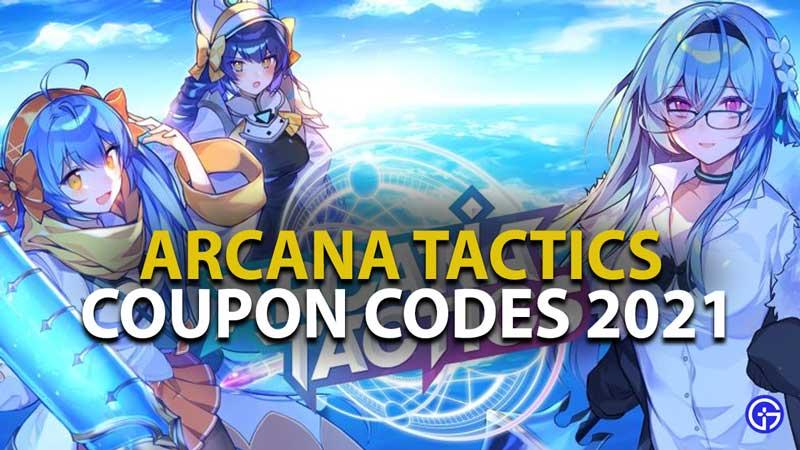 Arcana Tactics Codes 2021