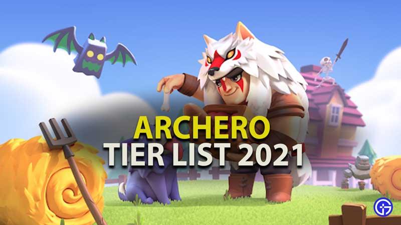 Archero Tier List 2021