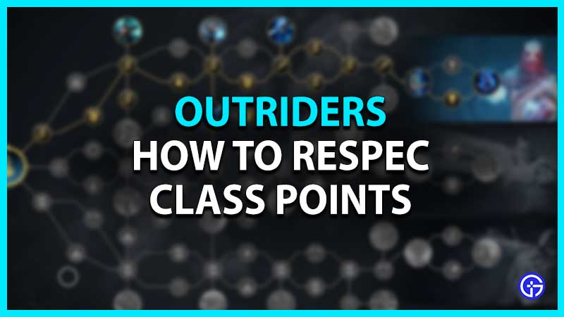 How to respec class points outriders