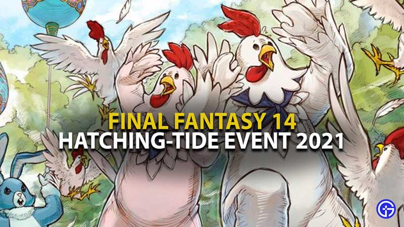 FFXIV Hatching Tide Event 2021