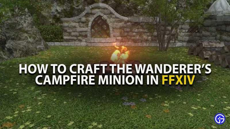FFXIV Wanderers Campfire Minion Guide