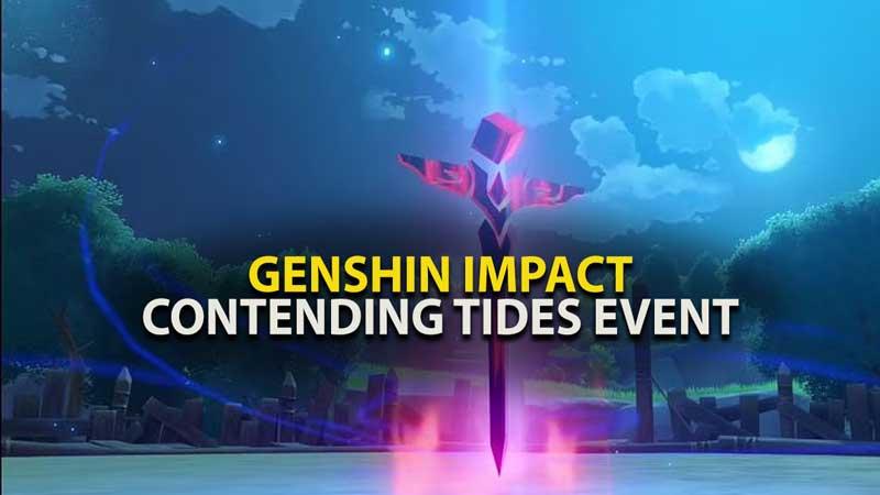 Genshin Impact Contending Tides Event