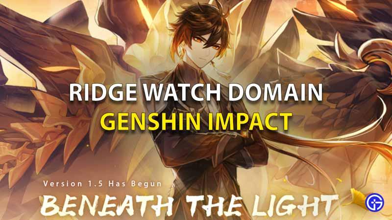 Genshin Impact Ridge Watch Domain