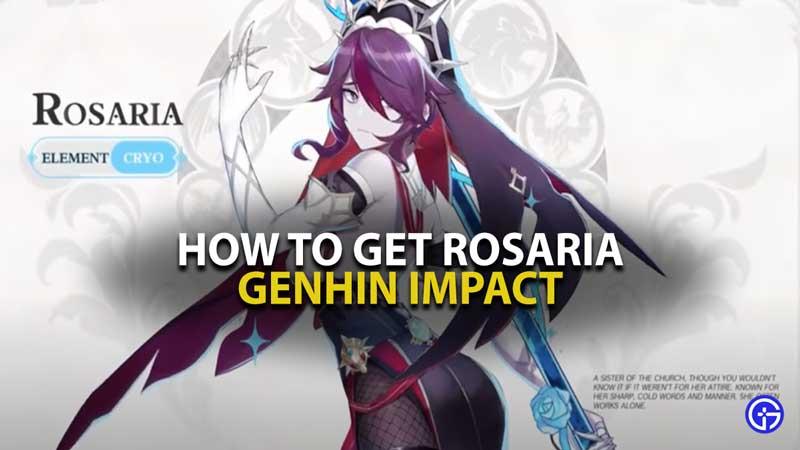 Genshin Impact Rosaria Guide