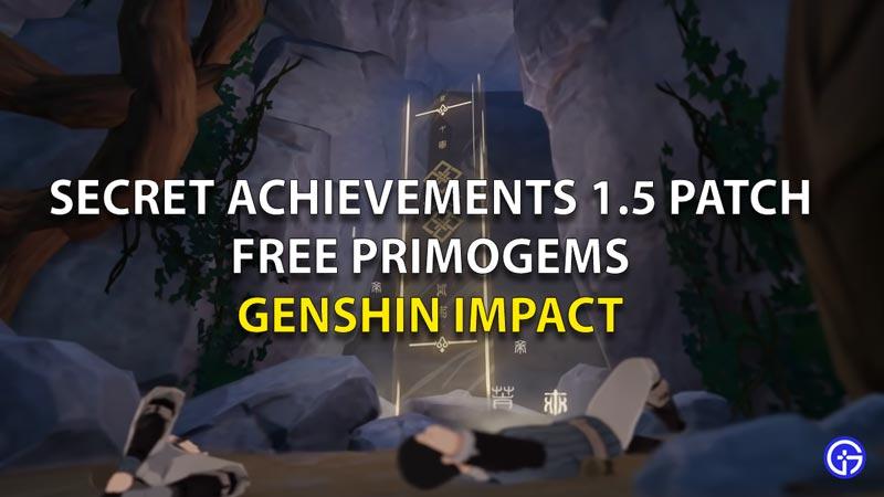 Genshin Impact Version 1.5 Secret Achievements for free Primogems