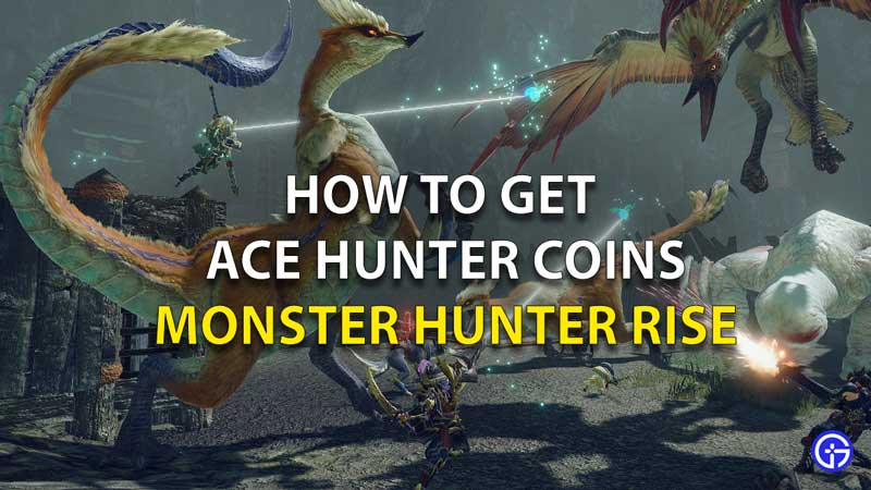 How To Get Ace Hunter Coins MHR