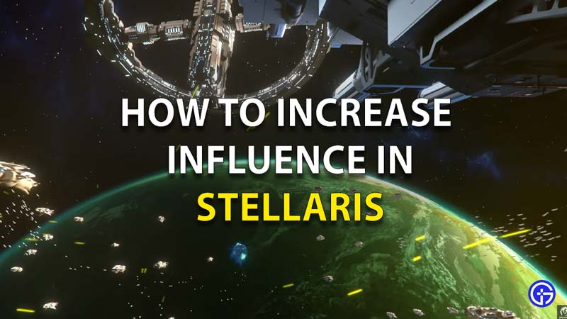 How-To-Increase-Influence-In-Stellaris