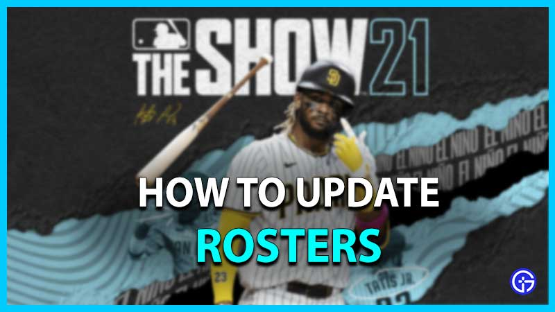 How To Update Rosters In MLB The Show 21