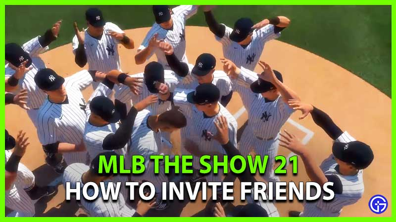 How to Invite Friends in MLB the Show 21