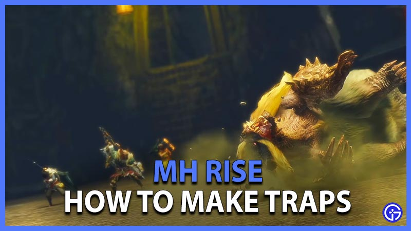 How to Make Traps in MH Rise