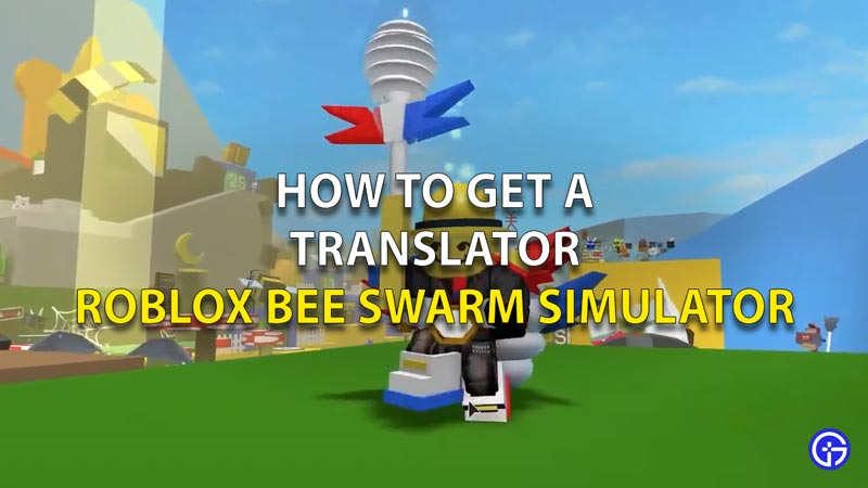 Roblox Bee Swarm Simulator How to get a Translator