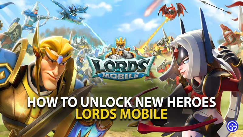 Lords Mobile Ner Heroes