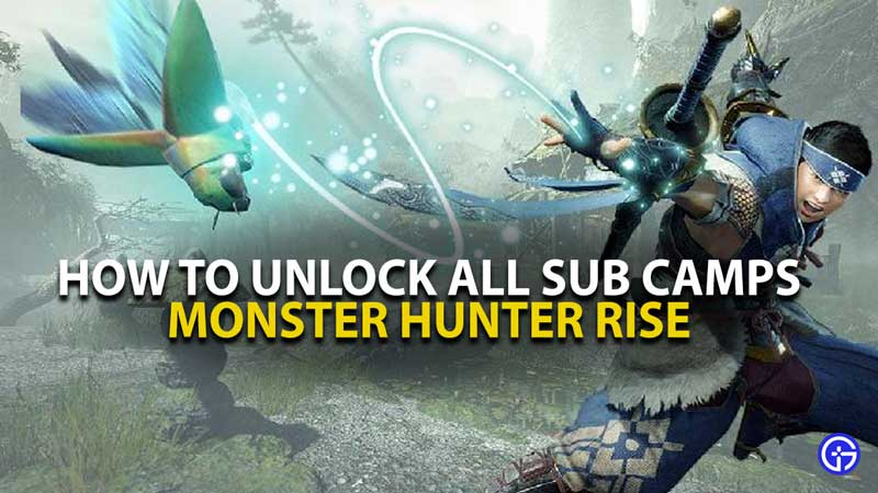 MH Rise All Sub Camp Locations