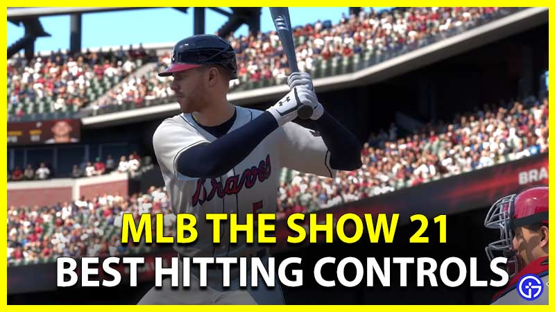 MLB The Show 21 Best Hitting Control Settings