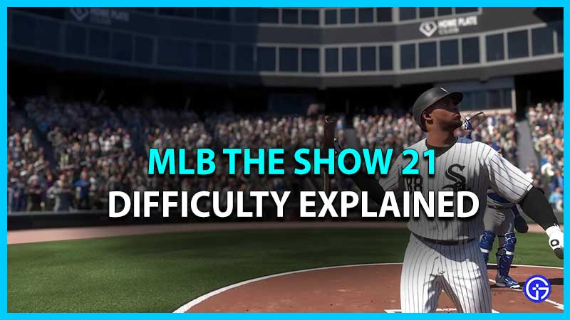 MLB The Show 21 Difficulty Levels