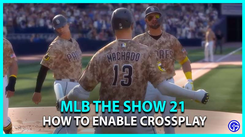 MLB The Show 21 Enable Crossplay Support