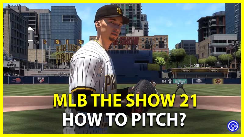 MLB The Show 21 How To Pitch