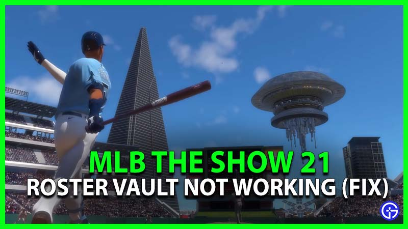 MLB The Show 21 Roster Vault Not Working (Fix)