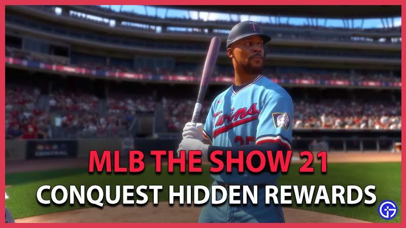 Mlb the Show 21 Conquest Hidden Rewards