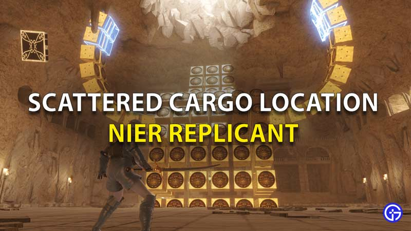 Nier Replicant Scattered Cargo Locations