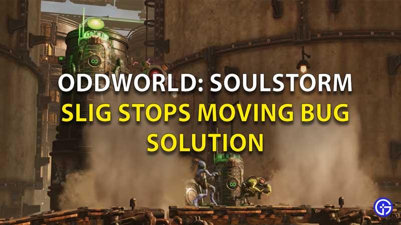 Oddworld-Slig-Stops-Moving-Bug-Solution