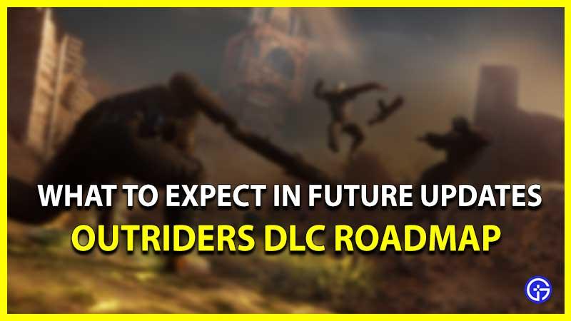 Outriders DLC 2021