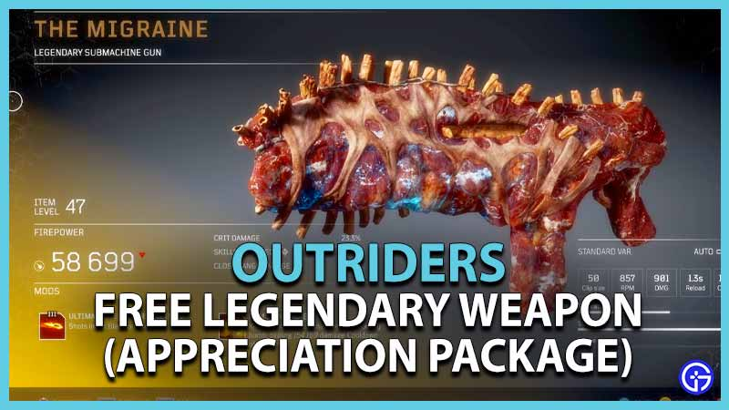 Outriders How To Get Free Legendary Weapon Appreciation Package