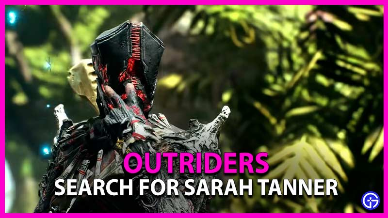 Outriders Search Sarah Tanner Forest