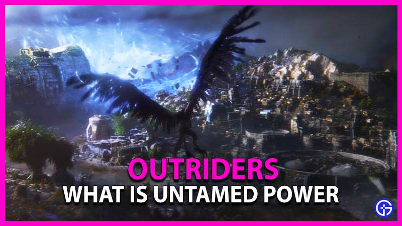 Outriders Untamed Power Mod